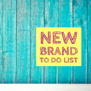 New Brand To Do List✔